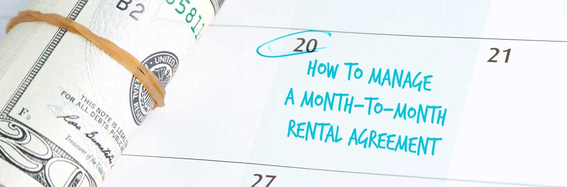 Month To Month Lease Agreement | How To Manage A Month To Month Rental Agreement Smartmove
