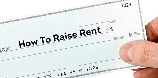 Tips on how to raise rent